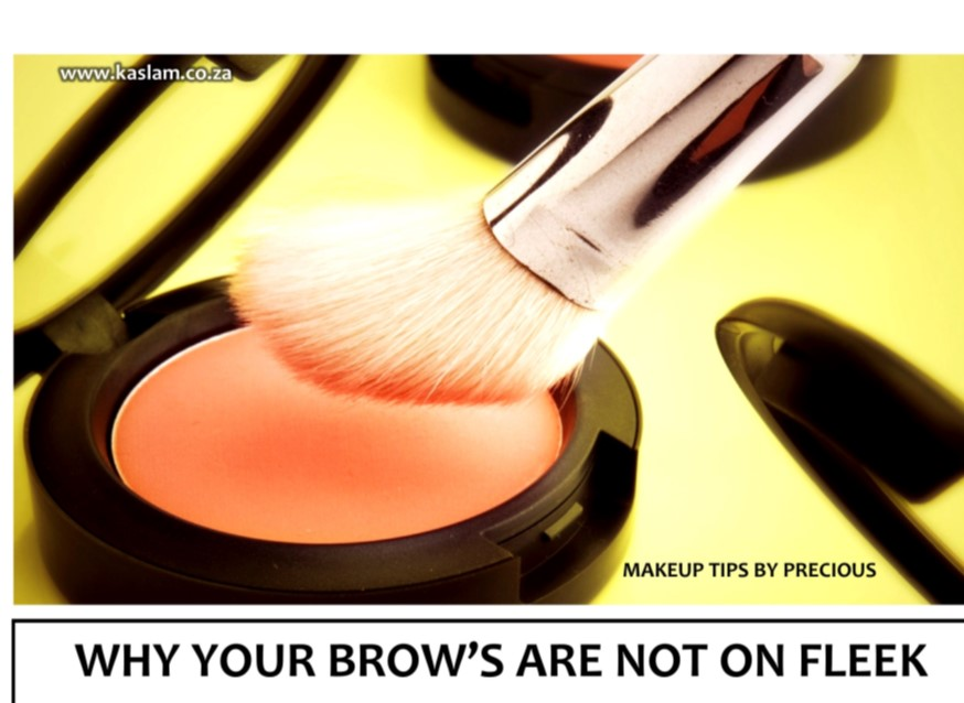 Precious Mcjane Make up Tips - Why your Brows aren't on Fleek │ Tips by Precious Mcjane