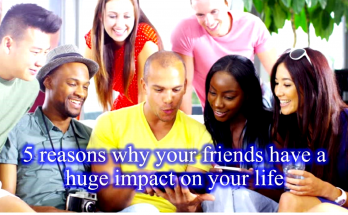 The impact and influence of friendship in your life - Kaslam Mag